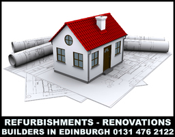 Property Renovations, Builders in edinburgh