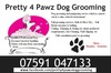 Pretty 4 Pawz Dog Grooming - Spalding