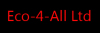 Eco-4-All Ltd