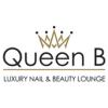 Queen B Luxury Nail & Beauty Lounge
