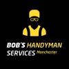 Bob's Handyman Services Manchester