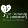 PRO-GARDENING & LANDSCAPING