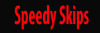 Speedy Skips