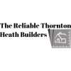 The Reliable Thornton Heath Builders