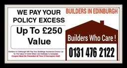 Builders In Edinburgh - We Pay Your Policy excess