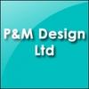 P&m Design Ltd