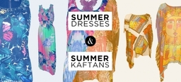 Summer Dresses and Kaftans