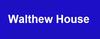 Walthew House