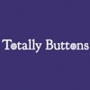 Totally Buttons