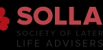 The Society of Later Life Advisers was founded in 2008 as a not for profit organisation, to meet the need of consumers, advisers and those who provide financial products and services to the later life market. Our aim is to ensure that consumers are better