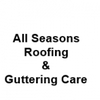 All Seasons Roofing & Gutter Care