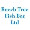 Beech Tree Fish Bar Ltd