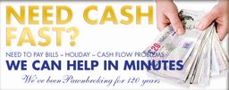 Pawnbroking Service - Cash Loans Fast on your valuables / assets
