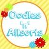 Oodles 'n' Allsorts