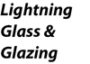 Lightning Glass & Glazing