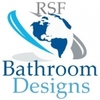 R S F Bathroom Designs