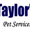 Taylor's Pet Services