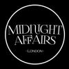 Midnight Affairs Ldn
