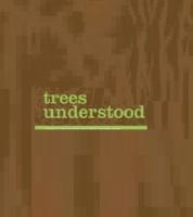 Trees Understood
