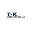 T & K Construction LLC