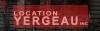 Location Yergeau Inc