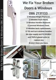 door or windows fixed, replacement hinges, handles