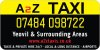 YEOVIL TAXIS A2Z . 24/7 TAXI SERVICE. CALL 07484 098722