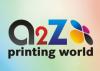 A2Z PRINTING WORLD