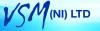 V S M (NI) Ltd