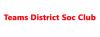 Teams District Soc Club