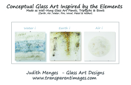Glass Wall art & Bowls Our natural elements