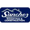 Sanchez Roofing & Construction Inc.