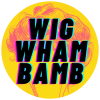 WIG WHAM BAMB