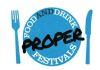 Proper Food And Drink Festival