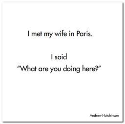 I met my wife in Paris.