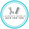 Lauren's Mobile Hair For You