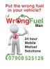 Wrong Fuel Man