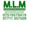M. L. M. Scaffolding Limited