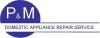 P & M Domestic Appliance Repair Services