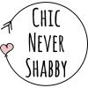 Chic Never Shabby