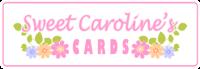 Sweet Caroline's Cards