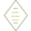Skillful Builders Sutton