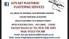 Lets Get Plastered Plastering Services