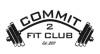 Commit 2 Fit Club