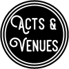 Acts and Venues