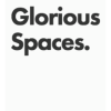 Glorious Spaces