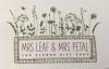 Mrs Leaf & Mrs Petal