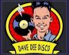 DAVE DEE The Complete Disco Service LTD