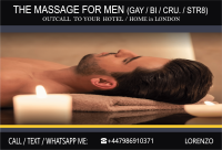 MASSAGE for ★MEN (STR-GAY-BI-CRU) by ★MALE MASSEUR at Your HOTEL/HOME  (Just out-call in London)
