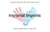 Immortal Imprints
